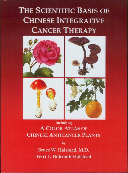 Scientific Basis of Chinese Integrative Cancer Therapy